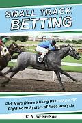 Small Track Betting Pick More Winners Using the Eight-point System of Race Analysis