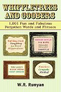 Whiffletrees and Goobers 1,000 Other Old-time American Words and Phrases Defined