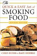 Quick and Easy Art of Smoking Food