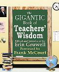Gigantic Book of Teachers' Wisdom