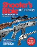 Shooter's Bible: The World's Standard Firearms Reference Book Since 1924