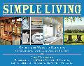Simpler Living: A Back to Basics Guide to Cleaning, Furnishing, Storing, Decluttering, Strea...