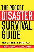 The Pocket Disaster Survival Guide: What to Do When the Lights Go Out