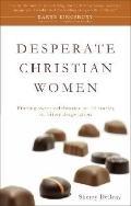 Desperate Christian Women