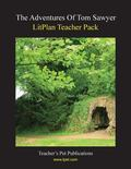 Adventures of Tom Sawyer: Litplan Teacher Pack