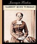 Harriet Ross Tubman (Journey to Freedom)