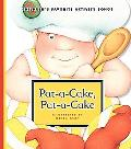 Pat-a-Cake, Pat-a-Cake (Children's Favorite Activity Songs)