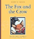 The Fox and the Crow (Aesops Fables)