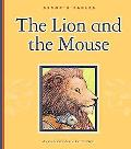 The Lion and the Mouse (Aesops Fables)
