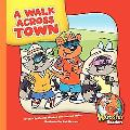A Walk Across Town (Herbster Readers)