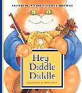 Hey Diddle Diddle (Favorite Mother Goose Rhymes)