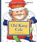 Old King Cole (Favorite Mother Goose Rhymes)