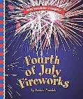 Fourth of July Fireworks (Our Holiday Symbols)