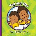Ted and Tim : The Sound of T