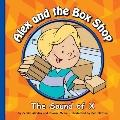 Alex and the Box Shop : The Sound of X