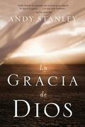 La gracia de Dios (Spanish Edition)
