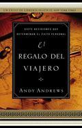 El regalo del viajero (Spanish Edition)