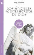 Angeles, agentes secretos de Dios