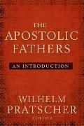 Apostolic Fathers : An Introduction
