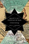 Baptist Preaching : A Global Anthology
