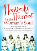 Heavenly Humor for a Woman's Soul
