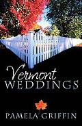 Vermont Weddings: Three Romances Overcome Challenges In Small-Town Goosebury