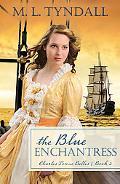 The Blue Enchantress (Charles Towne Belles)