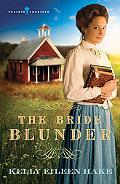 The Bride Blunder (PRAIRIE PROMISES)