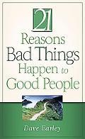 The 21 Reasons Bad Things Happen