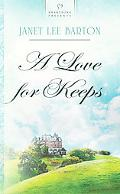 A Love For Keeps (HEARTSONG PRESENTS - HISTORICAL)