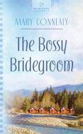 The Bossy Bridegroom (HEARTSONG PRESENTS - CONTEMPORARY)