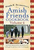 Brunstetter's Amish Friends Cookbook Vol. 2
