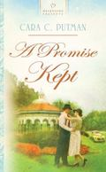 A Promise Kept (HEARTSONG PRESENTS - HISTORICAL)