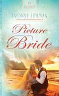 Picture Bride (HEARTSONG PRESENTS - HISTORICAL)
