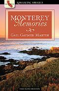 Monterey Memories (Romancing America: California)