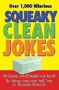 Squeaky Clean Jokes