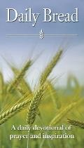 Daily Bread: A Daily Devotional of Prayer and Inspiration