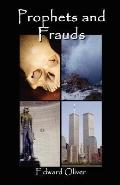 Prophets and Frauds