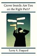 Career Search: Are You on the Right Path?