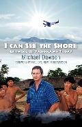 I Can See the Shore : Growing up Yanomamo Today