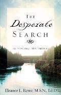 The Desperate Search
