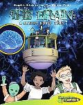The Brain: A Graphic Novel Tour (Graphic Adventures: the Human Body)