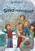 Sno-Vember! : Book 3