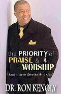 The Priority of Praise and Worship