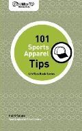 Lifetips 101 Sports Apparel Tips