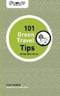 Lifetips 101 Green Travel Tips