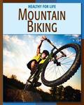 Mountain Biking (Healthy for Life)