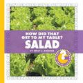 How Did That Get to My Table?: Salad (Community Connections)