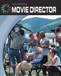 Movie Director (Cool Careers)