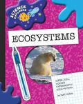 Super Cool Science Experiments: Ecosystems (Science Explorer)